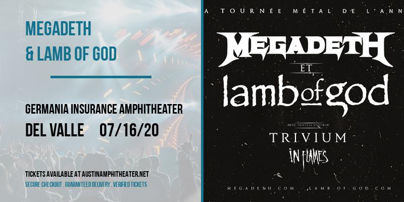 Megadeth & Lamb of God [POSTPONED] at Germania Insurance Amphitheater