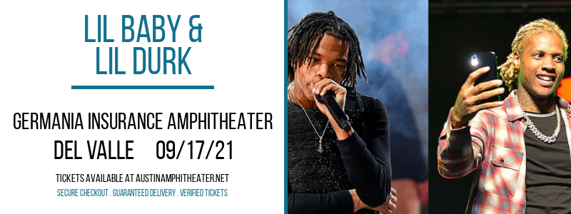 Lil Baby & Lil Durk at Germania Insurance Amphitheater