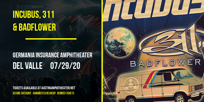 Incubus, 311 & Badflower at Germania Insurance Amphitheater