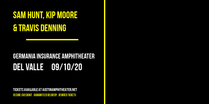 Sam Hunt, Kip Moore & Travis Denning at Germania Insurance Amphitheater