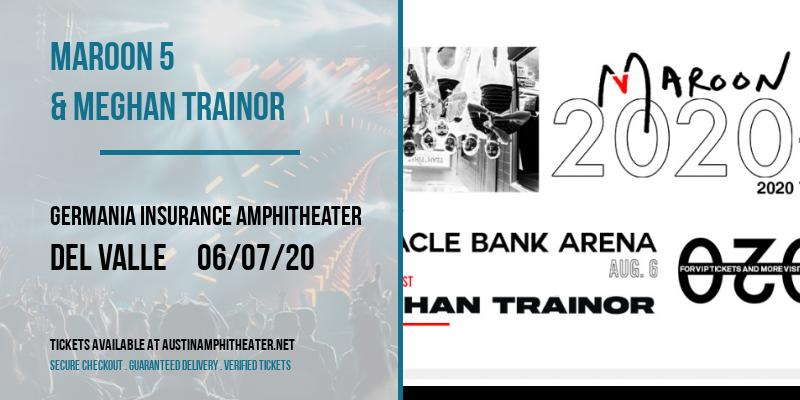 Maroon 5 & Meghan Trainor [POSTPONED] at Germania Insurance Amphitheater