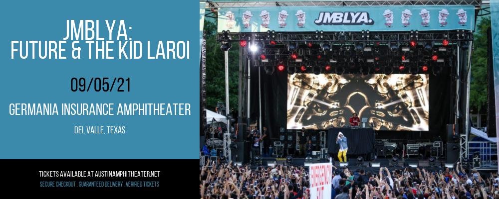 JMBLYA: Future & The Kid Laroi [CANCELLED] at Germania Insurance Amphitheater